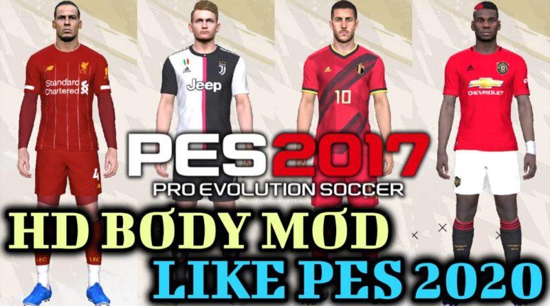 PES 2017 | HD BODY MOD LIKE PES 2020