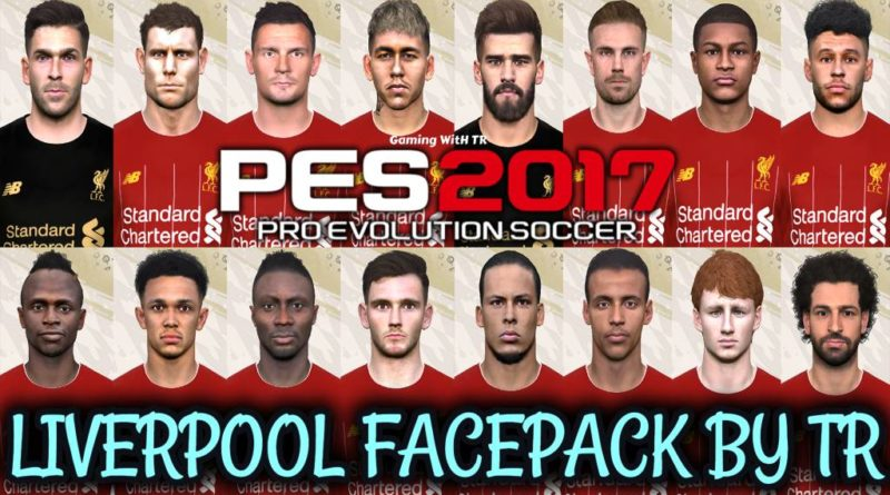 PES 2017   LATEST LIVERPOOL FACEPACK BY TR   ALL IN ONE
