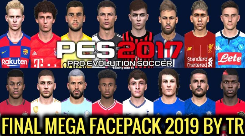 PES 2017 | FINAL MEGA FACEPACK 2019 BY TR | CHRISTMAS SPECIAL | 695+ NEW FACES