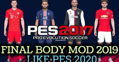 PES 2017 | FINAL BODY MOD 2019 LIKE PES 2020