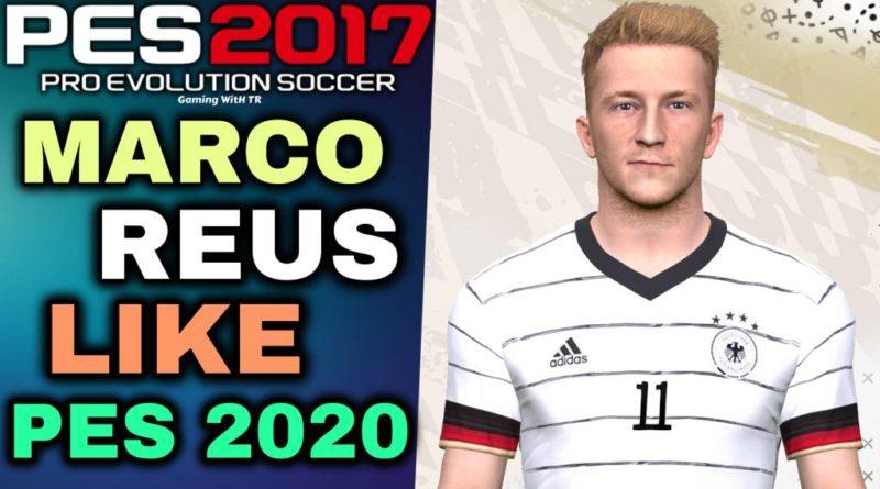PES 2017   MARCO REUS FACE & HAIR LIKE PES 2020