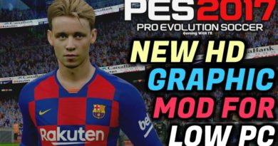 PES 2017 | NEW HD GRAPHIC MOD FOR LOW PC | NEW TURF | NEW LIGHT | HD BODY | MANY MORE