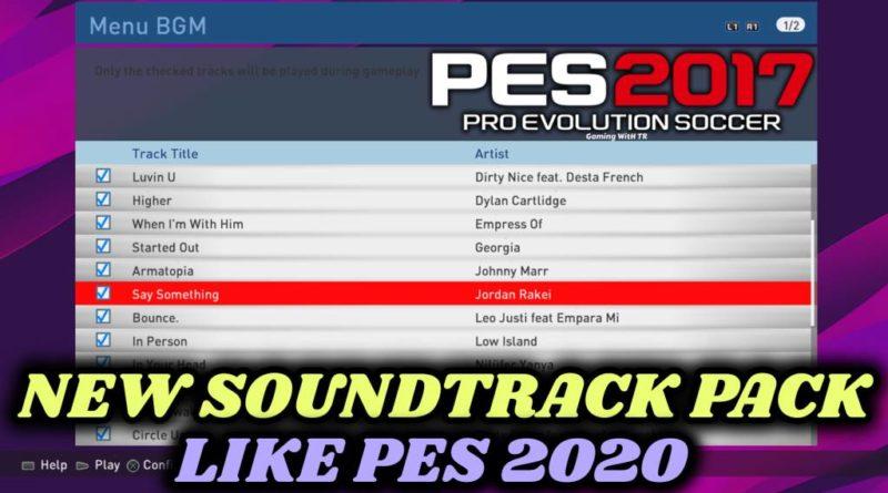 PES 2017 | NEW SOUNDTRACK PACK LIKE PES 2020