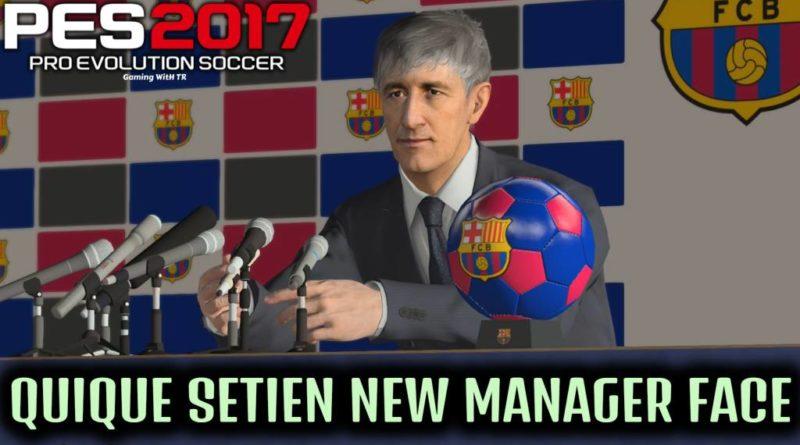 PES 2017 | QUIQUE SETIEN | NEW MANAGER FACE