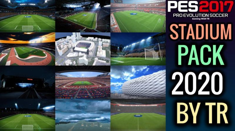 PES 2017 | STADIUM PACK 2020 BY TR | NEW SKY 2020 | ALL BUG FIXED