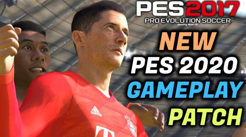 PES 2017 | NEW PES 2020 GAMEPLAY PATCH