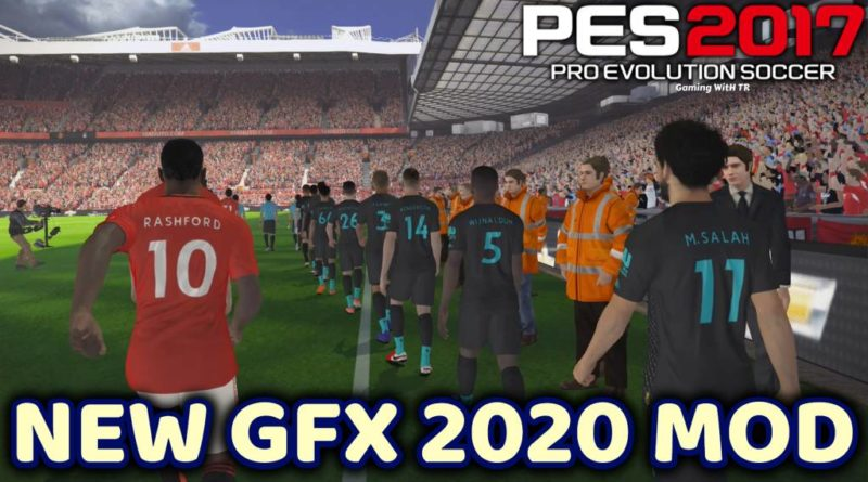 PES 2017   NEW GFX 2020 MOD