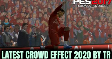 PES 2017 | LATEST CROWD EFFECT MOD 2020 BY TR