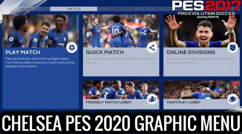 PES 2017 | CHELSEA PES 2020 GRAPHIC MENU