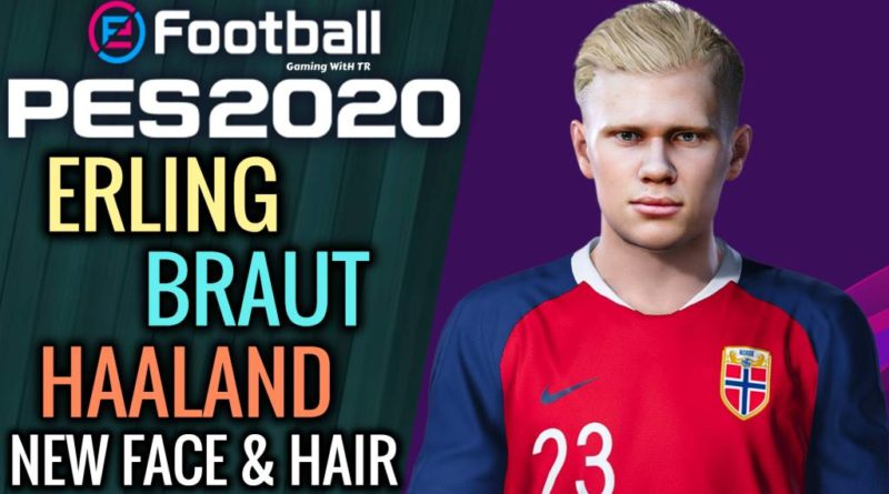 PES 2020 | ERLING BRAUT HAALAND | NEW FACE & NEW HAIR
