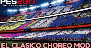 PES 2017   EL CLASICO CHOREO MOD