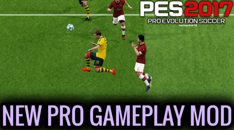 PES 2017 | NEW PRO GAMEPLAY MOD | DOWNLOAD & INSTALL