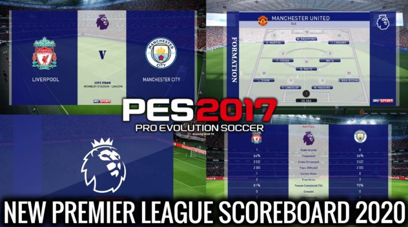 PES 2017 | NEW PREMIER LEAGUE SCOREBOARD | SKY SPORTS HD 2020 | DOWNLOAD & INSTALL