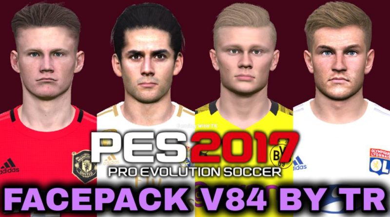 PES 2017 | FACEPACK V84 BY TR | DOWNLOAD & INSTALL