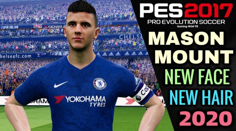 PES 2017 | MASON MOUNT | NEW FACE & NEW HAIR 2020 | DOWNLOAD & INSTALL