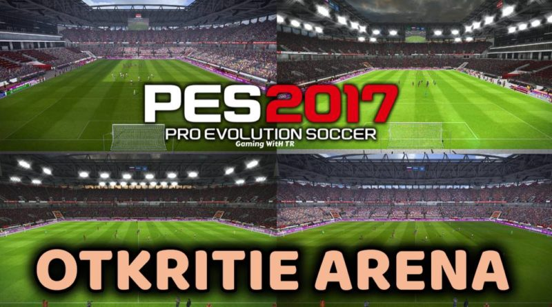 PES 2017 | OTKRITIE ARENA | CSKA MOSCOW HOME GROUND | DOWNLOAD & INSTALL