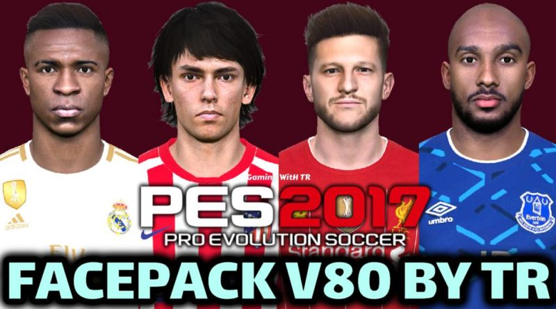PES 2017 | FACEPACK V80 BY TR | DOWNLOAD & INSTALL
