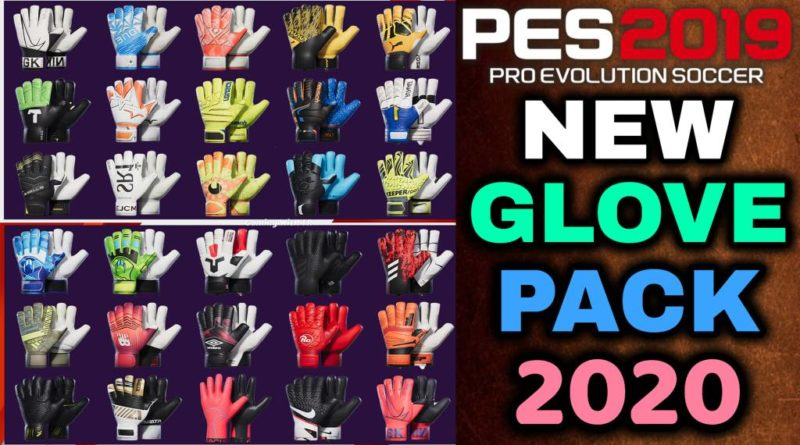 PES 2019 | NEW GLOVEPACK 2020 BY TISERA09 | DOWNLOAD & INSTALL