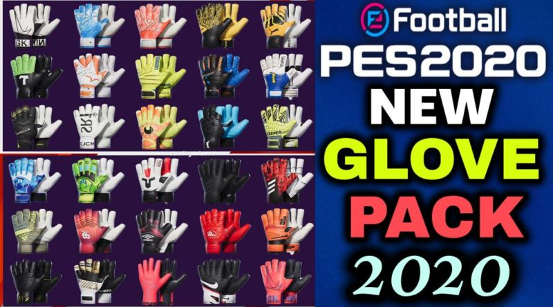 PES 2020 | NEW GLOVEPACK 2020 BY TISERA09 | DOWNLOAD & INSTALL