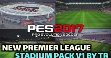 PES 2017 | NEW PREMIER LEAGUE STADIUM PACK V1 BY TR | DOWNLOAD & INSTALL