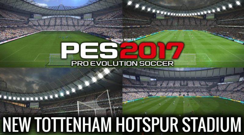 PES 2017 | NEW TOTTENHAM HOTSPUR STADIUM | DOWNLOAD & INSTALL