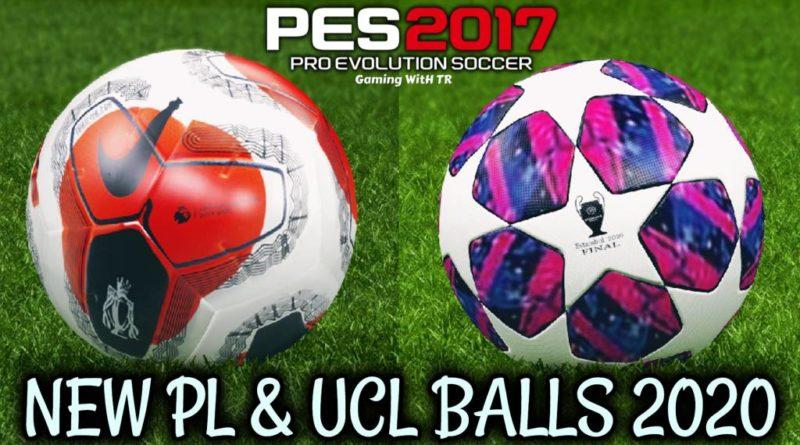 PES 2017 | NEW PREMIER LEAGUE & CHAMPIONS LEAGUE BALLS 2020 | DOWNLOAD & INSTALL