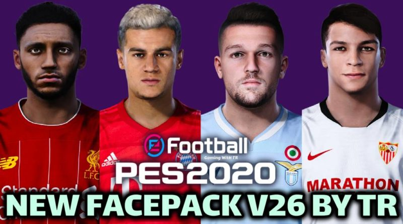 PES 2020 | NEW FACEPACK V26 BY TR | DOWNLOAD & INSTALL