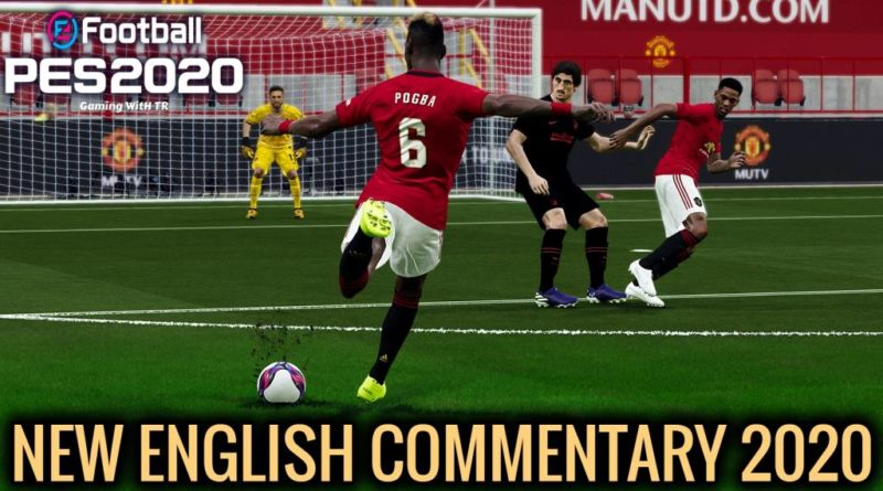 PES 2020 | NEW ENGLISH COMMENTARY 2020 & PLAYERS CALLNAMES V8 | DOWNLOAD & INSTALL