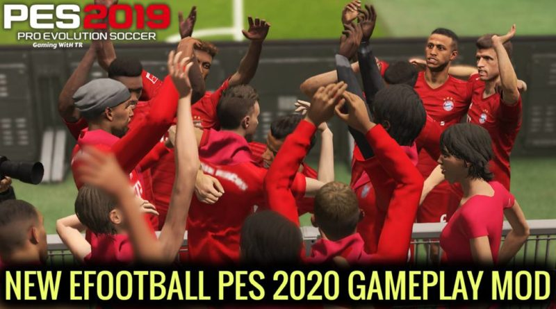 PES 2019   NEW EFOOTBALL PES 2020 GAMEPLAY MOD   DOWNLOAD & INSTALL