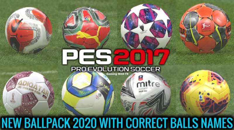 PES 2017 | NEW BALLPACK 2020 WITH CORRECT BALLS NAMES | DOWNLOAD & INSTALL