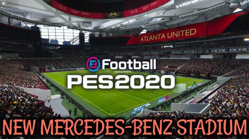 PES 2020 | NEW MERCEDES-BENZ STADIUM | CPK VERSION | DOWNLOAD & INSTALL
