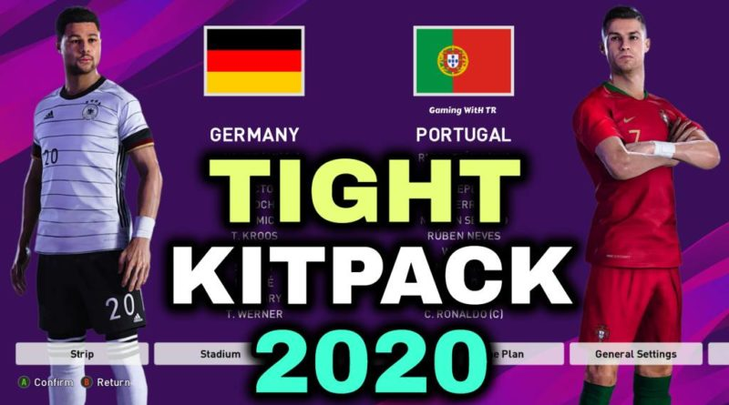 PES 2020   TIGHT KITPACK 2020   DOWNLOAD & INSTALL