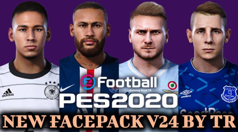 PES 2020   NEW FACEPACK V24 BY TR   DOWNLOAD & INSTALL