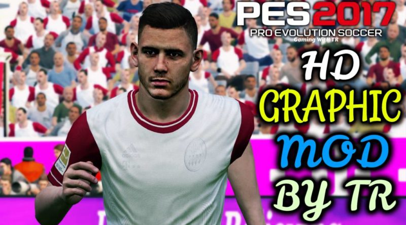 PES 2017 | LATEST HD GRAPHIC MOD 2020 BY TR | DOWNLOAD & INSTALL