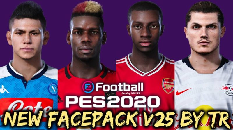 PES 2020 | NEW FACEPACK V25 BY TR | DOWNLOAD & INSTALL