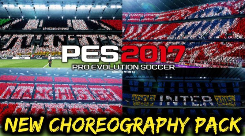 PES 2017 | NEW CHOREOGRAPHY PACK | NEW ATMOSPHERE | DOWNLOAD & INSTALL