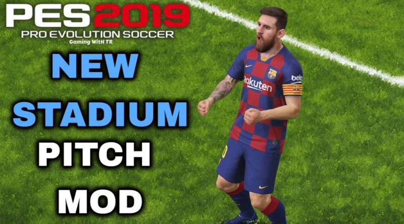 PES 2019 | NEW STADIUM PITCH MOD | DOWNLOAD & INSTALL