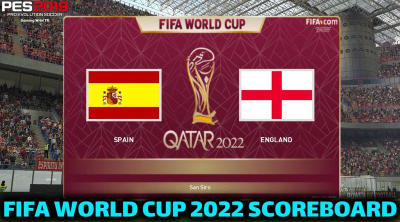 PES 2019 | FIFA WORLD CUP 2022 SCOREBOARD | CPK VERSION | DOWNLOAD & INSTALL