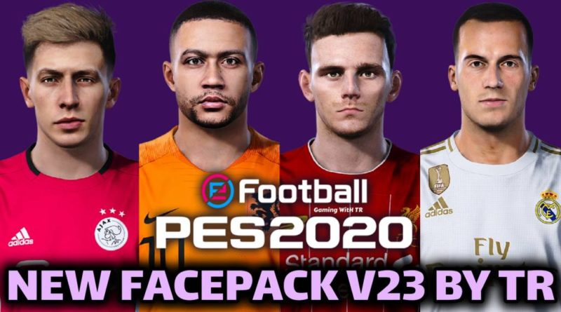 PES 2020 | NEW FACEPACK V23 BY TR | DOWNLOAD & INSTALL