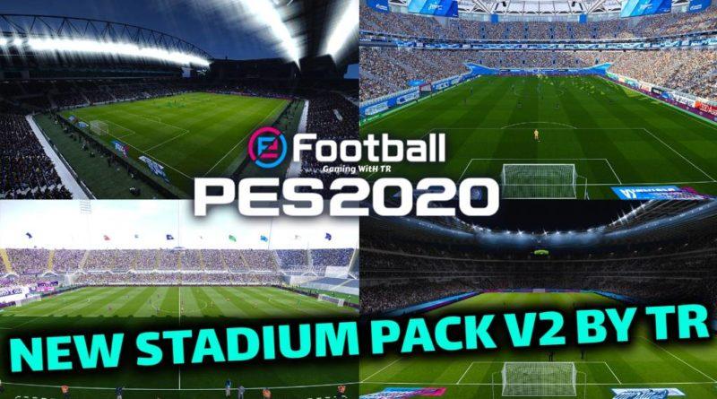 PES 2020 | NEW STADIUM PACK V2 BY TR | STADIUM SERVER | DOWNLOAD & INSTALL