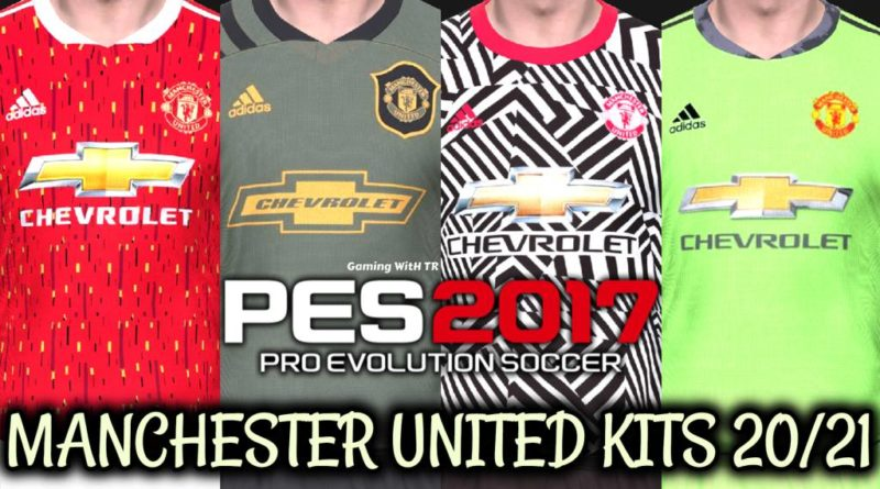 Pes 2017 Manchester United Kits 2020 2021 Gaming With Tr