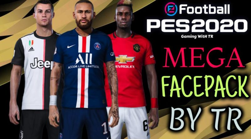 PES 2020 | BRAND NEW MEGA FACEPACK BY TR | DOWNLOAD & INSTALL