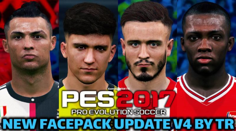 PES 2017 | NEW FACEPACK UPDATE V4 BY TR | DOWNLOAD & INSTALL