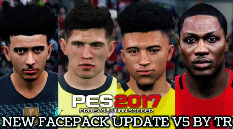 PES 2017 | NEW FACEPACK UPDATE V5 BY TR | DOWNLOAD & INSTALL