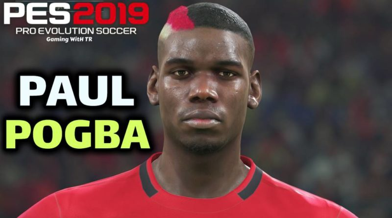 PES 2019 | PAUL POGBA | NEW FACE & NEW HAIR | DOWNLOAD & INSTALL