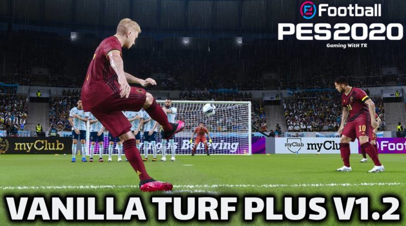 PES 2020 | VANILLA TURF PLUS V1.2 | ALL IN ONE | DOWNLOAD & INSTALL