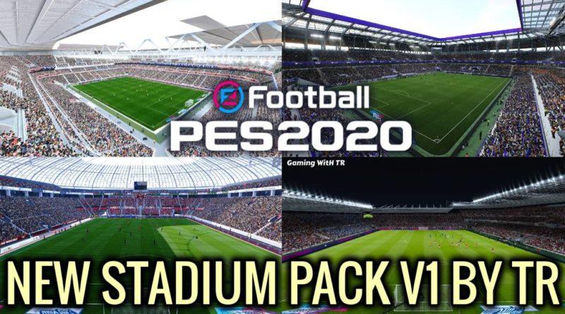 PES 2020 | NEW STADIUM PACK V1 BY TR | STADIUM SERVER | DOWNLOAD & INSTALL