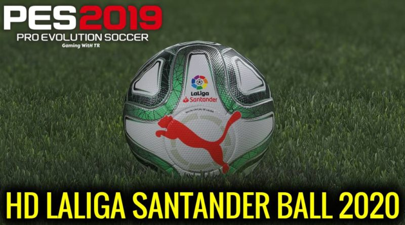 PES 2019 | HD LALIGA SANTANDER BALL 2020 | DOWNLOAD & INSTALL