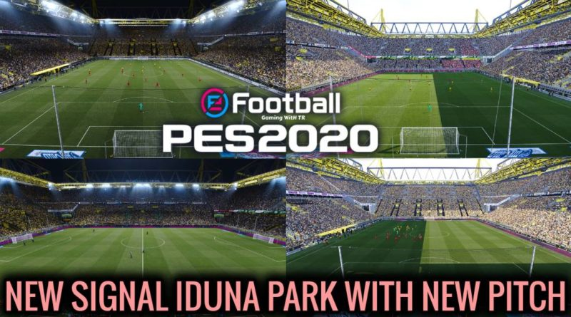 PES 2020 | NEW SIGNAL IDUNA PARK WITH NEW PITCH | DOWNLOAD & INSTALL