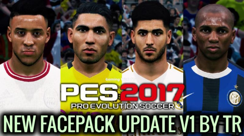 PES 2017 | NEW FACEPACK UPDATE V1 BY TR | DOWNLOAD & INSTALL